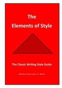 image of The Elements of Style: The Classic  Writing Style Guide