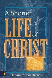 image of A Shorter Life of Christ