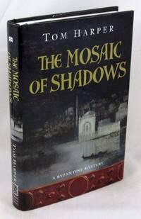 The Mosaic of Shadows (Novels of the Crusades)