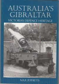 image of Australia's Gibraltar: Victoria's Defence Heritage