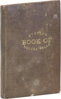 The Book of Niagara Falls [Cover title: Steele's Book of Niagara Falls]