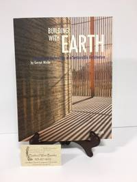 Building With Earth :Design and Technology of a Sustainable Architecture