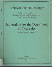 American Imprints Inventory: Instructions for the Description of Broadsides