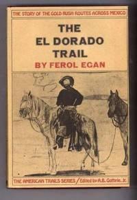 THE EL DORADO TRAIL
