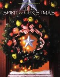 image of The Spirit of Christmas (Creative Holiday Ideas Book 13)