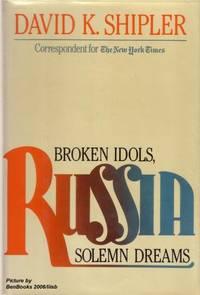 image of Russia: Broken Idols, Solemn Dreams
