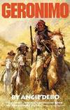 image of Geronimo: The Man, His Time, His Place (The Civilization of the American Indian Series)
