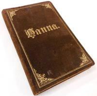 image of Hanna. Gebet- Und Andachtsbuch Fur Israelitische Frauen Und Madchen [Prayer & Devotional Book for Israelite Women and Girls]