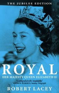 image of Royal: The Jubilee Edition: Her Majesty Queen Elizabeth II