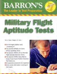 Barron's Military Flight Aptitude Tests by  Terry Duran - Paperback - 2007-06-01 - from Kayleighbug Books and Biblio.com