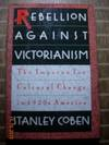 Rebellion Against Victorianism  The Impetus for Cultural Change in 1920s  America