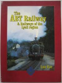 The ABT Railway & railways of the Lyell region.