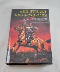 image of Jeb Stuart: The Last Cavalier