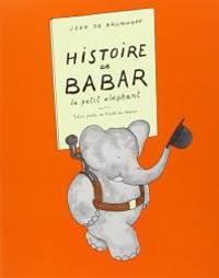 image of Histoire De Babar: Le Petit ¨¦l¨¦phant