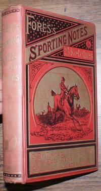 Fores's Sporting Notes & Sketches. A Quarterly Magazine Descriptive of British, Indian, Colonial and Foreign Sport. Volume XXIV (24) 1907