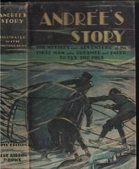 image of Andree's Story - Boy's Edition The Complete Record of His Polar Flight,  1897