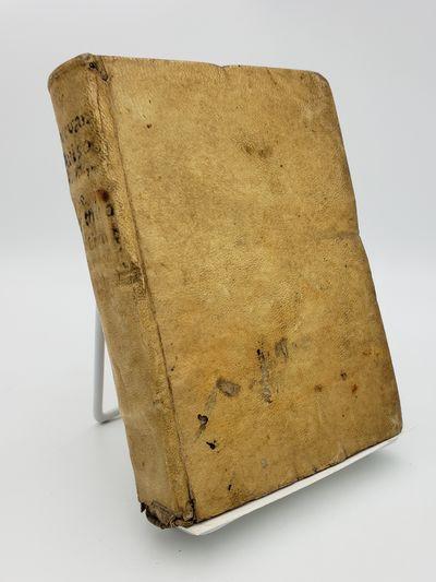 No place. .: (Michelle Tramezzio)., 1544. Contemporary limp vellum.. Good plus, lower spine chipped,...
