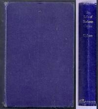 Life Religious Opinions and Experiences of Madame Guyon Including an Account of the Personal...