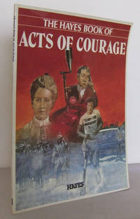 The Hayes Book of Acts pf Courage
