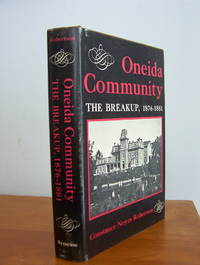 Oneida Community: the Breakup, 1876-1881