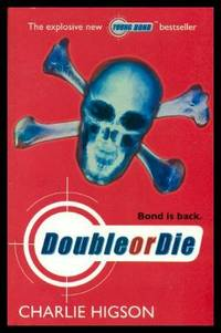 DOUBLE OR DIE - A Young James Bond Adventure