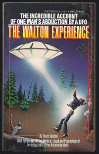 The Walton Experience by  Travis Walton - Paperback - First Edition - 1978 - from Granada Bookstore  (Member IOBA) and Biblio.com