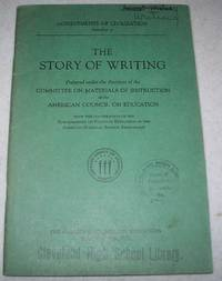 The Story of Writing (Achievements of Civilization Number 1)
