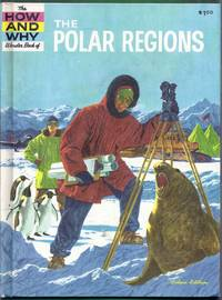 The How and Why Wonder Book of the Polar Regions