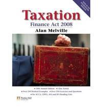 Taxation: Finance Act 2008 by  Alan Melville - Paperback - 14 - 2008 - from Bookbarn (SKU: 1983797)