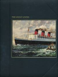 The Great Liners. The Seafarers. Time-Life