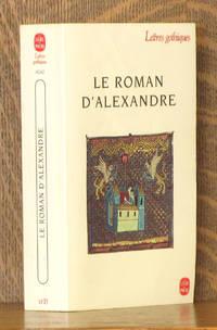 """LE ROMAN D""""ALEXANDRE (Lettres Gothiques)"""