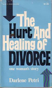 image of The Hurt And Healing Of Divorce One Woman's Story