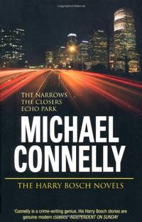 The Harry Bosch Novels: Volume 4: The Narrows, The Closers, Echo Park
