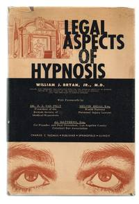 Legal Aspects of Hypnosis (Inscribed and Signed)