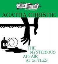 image of The Mysterious Affair at Styles (Classic Collection (Brilliance Audio))