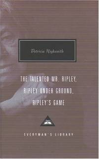 image of The Talented Mr. Ripley, Ripley Under Ground, Ripley's Game