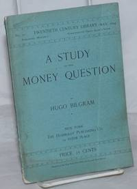 image of A Study of the Money Question