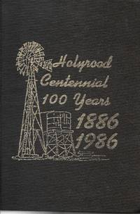 Holyrood Centennial 100 Years 1886-1986 by  Holyrood Centennial Committee - Hardcover - 1986 - from Ye Old Bookworm (SKU: 7192)
