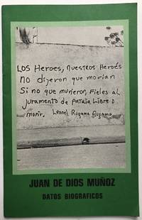 Juan de Dios Muñoz: datos biográficos by (Nicaragua) - First printing - 1980 - from Common Crow Books (SKU: H9361)