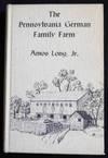 The Pennsylvania German Family Farm