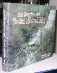 From Mountain to Lake: The Red Hill Creek Valley  (re Hamilton, Ont, Canada)