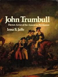 John Trumbull  Patriot Artist of the American Revolution
