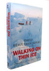 Walking On Thin Ice In Pursuit Of the North Pole