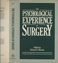image of PSYCHOLOGICAL EXPERIENCE OF SURGERY. Wiley Series in General and Clinical Psychology, The.