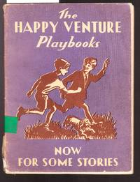 image of Happy Venture Playbooks - Book Three - Now for Some Stories
