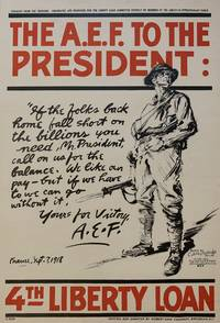 The A.E.F. To The President - 4th Liberty Loan