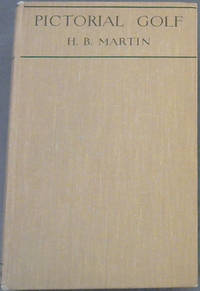 Pictorial Golf (Practical Instruction for the beginner, and valuable hints for the star)