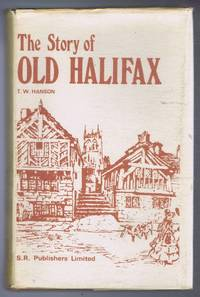 The Story of Old Halifax