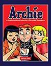 ARCHIE: A CELEBRATION OF AMERICA'S FAVORITE TEENAGERS
