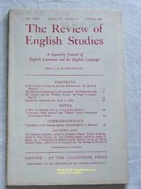 The Review of English Studies: New Series Vol.XV, No.57, February 1964: a Quarterly Journal of...